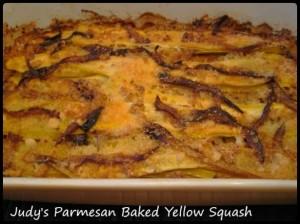 Judy's Parmesan Baked Yellow Squash
